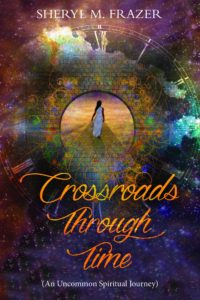 Crossroads Through Time Kindle Edition by Sheryl M Frazer
