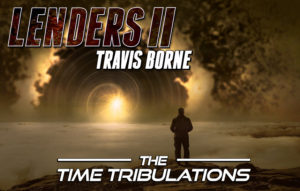 Lenders II, the time tribulations, novel