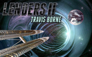 Lenders II, into the wormhole, novel