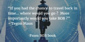 BOB, by Tegon Maus, Kindle Edition