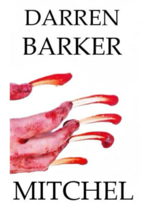 Travis Borne's review of Mitchel, by author Darren Barker
