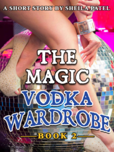 Travis Borne's review of The Magic Vodka Wardrobe: Book 2, by Sheila Patel