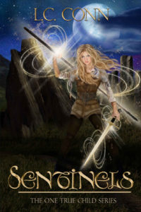 Sentinels (The One True Child Book 1), by L.C. Conn, reviewed by author Travis Borne