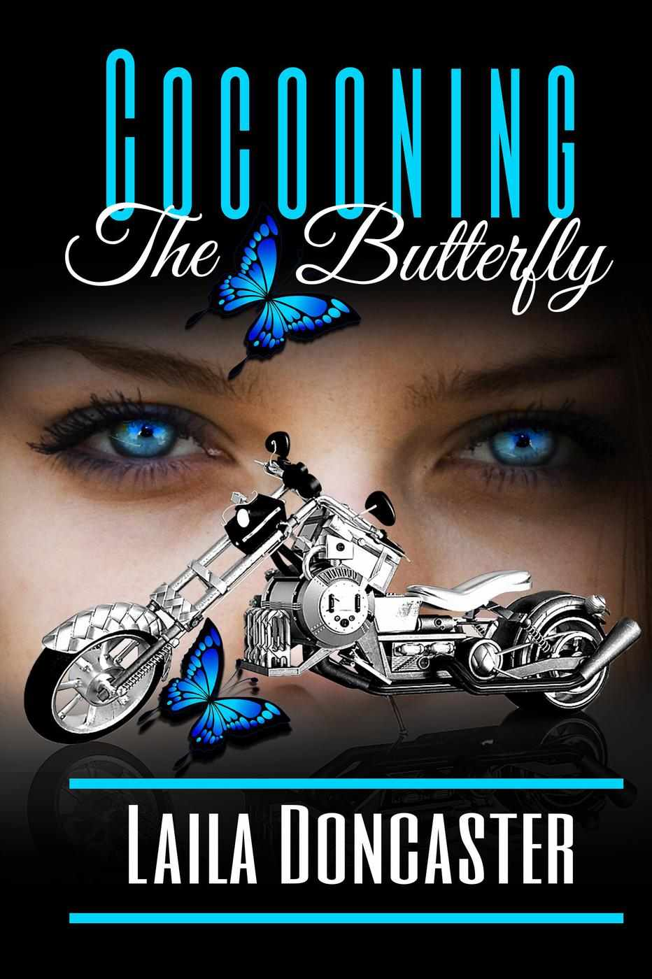 Cocooning The Butterfly by Author Laila Doncaster